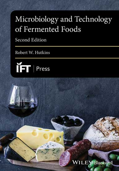 Microbiology and Technology of Fermented Foods, Second Edition