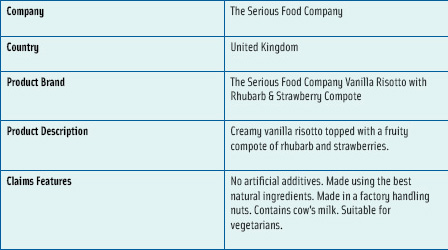 Figure 1. An example of exotic and extreme products is the Serious Food Co.'s vanilla risotto with rhubarb and strawberry compote. From the Innova Database.