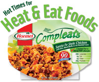 Hormel Compleats shelf-stable entrees can be heated in a microwave oven in 90 sec. The brand includes four varieties targeted to health-conscious consumers.