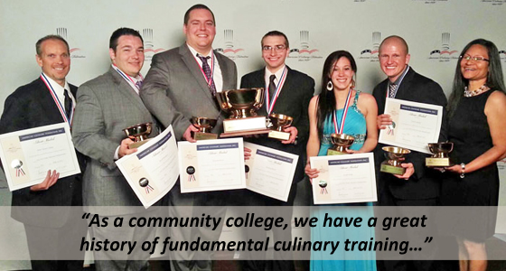 As a community college, we have a great history of fundamental culinary training…