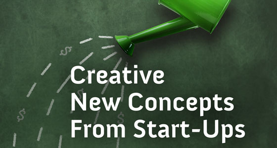 Creative New Concepts From Start-Ups